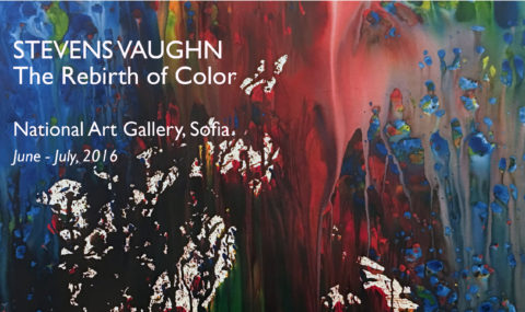 STEVENS VAUGHN, The Rebirth of Color, National Art Gallery, Sofia