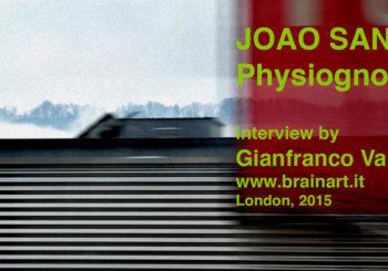 PHYSIOGNOMIES - Interview to JOAO SANTOS