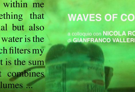 Waves of Color - Nicola Rotiroti interviewed by G. Valleriani