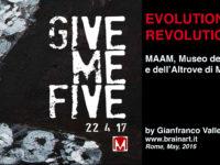 Maam, 22 April 2017 – Evolution Revolution by G. Valleriani