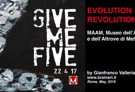 Maam, 22 April 2017 - Evolution Revolution by G. Valleriani
