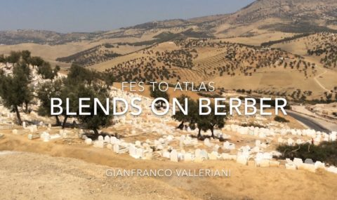 BLENDS ON BERBER – Fes to Atlas